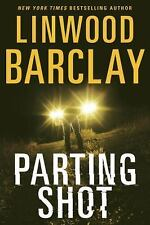 Parting Shot by Linwood Barclay (2017, Hardcover)