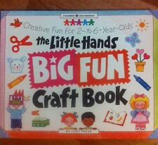 The Little Hands Big Fun Craft Book 2-6 year - 144 pg. - 70 crafts Homeschool