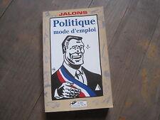 JALONS: Politique mode d'emploi