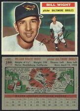 (16501) 1956 Topps 286 Bill Wight Orioles O/C-EM