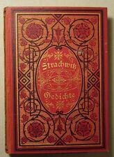 MORITZ GRAF STRACHWITZ: GEDICHTE, GESAMTAUSGABE, 1878, WIDMUNG FANNY JANAUSCHEK