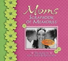 Mom's Scrapbook of Memories : Treasures of Love, Faith and Reflection by Integr…
