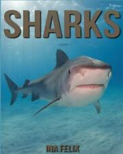 Sharks: Children Book of Fun Facts & Amazing Photos on Animals in Nature - A Won