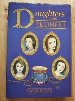 Daughters of the Regiment - David Bevan *Very Good Hardback*