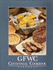 B001KY0HSU GFWC Centennial Cookbook