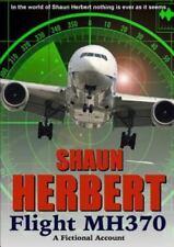 Flight Mh370 by Shaun Herbert (2014, Paperback)
