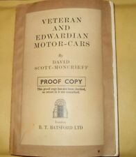 Veteran And Edwardian Motor Cars By David Scott Moncrieff - PROOF COPY - 1955