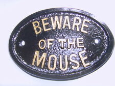 MOUSE  BEWARE of the  HOUSE SIGN BUSINESS  GARAGE PLAQUE