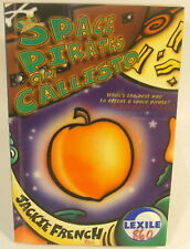 Jackie French - Space Pirates on Callisto - PB