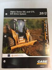Case IH Tech-com Alpha Series SSl & CTL Skid Steer EH Drive System TECH TRAINING