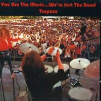 Trapeze - You Are The Music… Were Just The Band [CD]