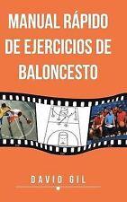 Manual Rapido de Ejercicios de Baloncesto (Spanish Edition) by Gil, David