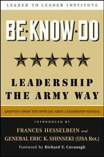 J-B Leader to Leader Institute/PF Drucker Foundation: Be * Know * Do, Adapted...