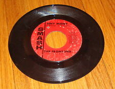 The Front End Eeny Meeny / You Vinyl 45 Smash Records S-2147