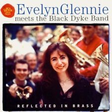 EVELYN GLENNIE MEETS THE BLACK DYKE BAND : REFLECTED IN BRASS CD MUSIC