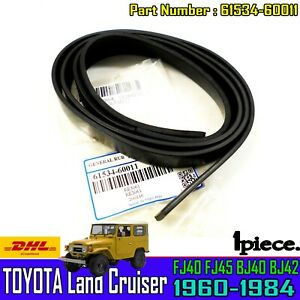 For Toyota Land Cruiser FJ40 41 BJ40 Packing Rubber Seal Rear Upper Side Panelx1