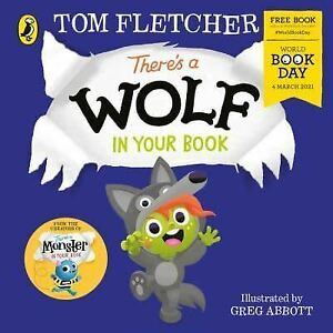 There's a Wolf in Your Book: World Book Day 2021 by Tom Fletcher