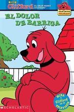 El dolor de barriga (Clifford, el gran perro colorado) (Spanish Edition)