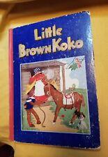 LITTLE BROWN KOKO 1940 1st edition Blanche Seale Hunt
