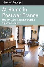 At Home In Postwar France Rudolph  Nicole C. 9781782385875