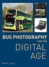 Bus Photography for the Digital Age, Mark Lyons, New Book