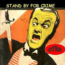 * STAND BY FOR CRIME (OTR) OLD TIME RADIO SHOWS * 26 EPISODES on MP3 DVD *
