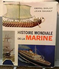 AMIRAL BARJOT e SAVANT: HISTOIRE MONDIALE DE LA MARINE _ Navi _ marina _HACHETTE