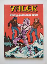 EO 1980 (très bel état) - Yalek (EDI3) 1 - Viking, puissance 1000 - Denayer
