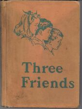 Three Friends 1954 Edition.  Scott, Foresman and Company Curr. Foundation Series