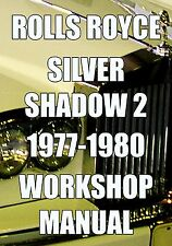 ROLLS ROYCE SILVER SHADOW II WORKSHOP MANUAL 1977 - 1980