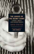 The Judges of the Secret Court: A Novel About John Wilkes Booth (New-ExLibrary