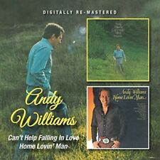 ANDY WILLIAMS - CAN'T HELP FALLING IN LOVE/HOME LOVIN' MAN  CD NEUF