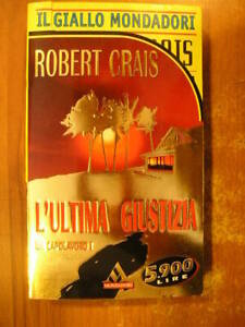 Robert Crais L'ULTIMA GIUSTIZIA IL Giallo Mondadori gialli thriller