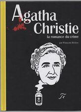 """AGATHA CHRISTIE """"la romance du crime"""" par Françoise Rivière"""