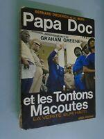 BERNARD DIEDERICH/ AL BURT- PAPA DOC ET LES TONTONS MACOUTES-VERITE HAITI- 1971