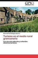 Turismo en el medio rural grancanario: Los recursos naturales y culturales: atra