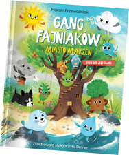 książka  GANG FAJNIAKÓW i miasto marzeń bycie eko jest fajne