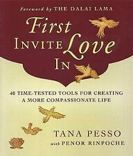 Tana Pesso / First Invite Love In 40 Time-Tested Tools for Creating More 2010