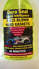 Head Gasket SEALER DURA SEAL permanently  seals BLOWN HEAD GASKET NOW IN THE UK