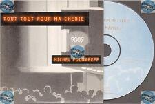 MICHEL POLNAREFF tout tout pour ma chérie CD SINGLE