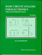 Basic Circuit Analysis for Electronics Through Experimentation by Lorne MacDonal