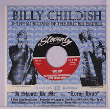 BILLY CHILDISH & MUSICIANS OF THE BRITISH EMPI: It Should Be Me / Loray Head 45