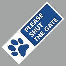 PLEASE SHUT THE GATE SIGN METAL DOG WEATHERPROOF DOOR GATE 75 X 200MM Blue