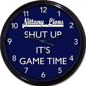 """Penn State Nittany Lions """"Shut Up It's Game Time"""" PSU Clock NCAA Football 10"""""""