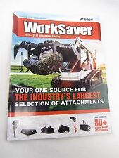"""BOBCAT Summer 2016 -2017 WORKSAVER Attachment Catalog - 99 pages 8"""" x 10.75"""""""