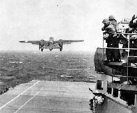 B-25B Mitchell Bomber USS Hornet Doolittle Raid 8x10 World War II WW2 Photo 580