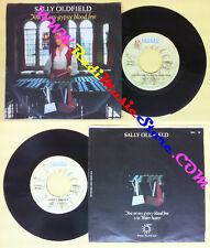 LP 45 7'' SALLY OLDFIELD You set my gipsy blood free Water bearer no cd mc dvd