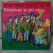 ZAZPIVEJ SI PO RANU - 50 LET CESKE LILIDOVSKY / 4LP N. 3717