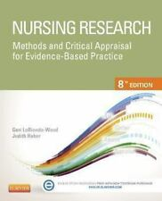 Nursing Research : Methods and Critical Appraisal for Evidence-Based Practice by