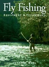 Fly Fishing: Equipment and Techniques